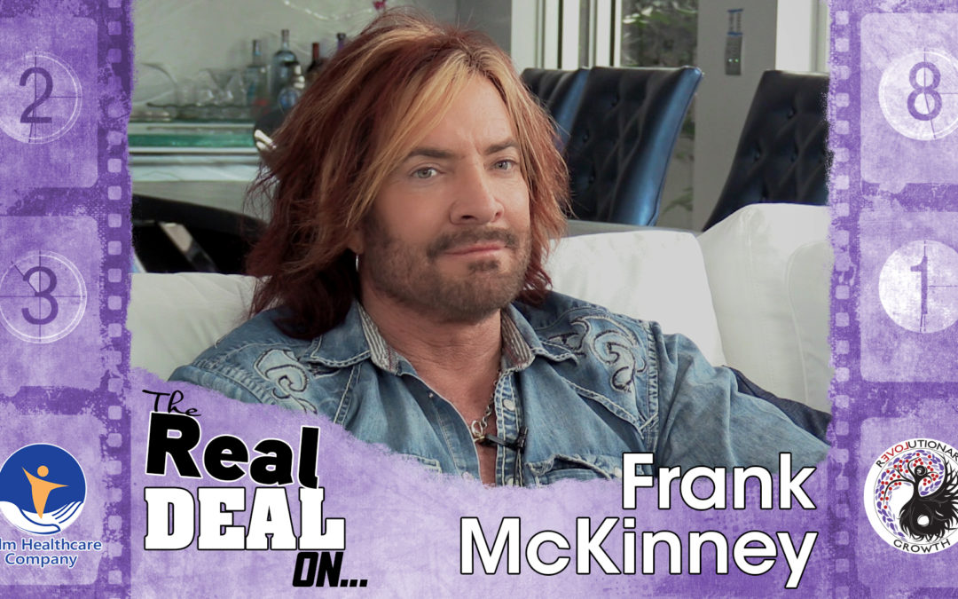 "EP 02 The Real Deal On… Reinvention. Frank McKinney ""Personal Reinvention"""